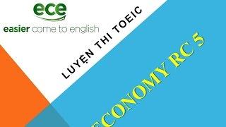 Luyện Thi TOEIC - GIải chi tiết Economy RC5 - Test 1