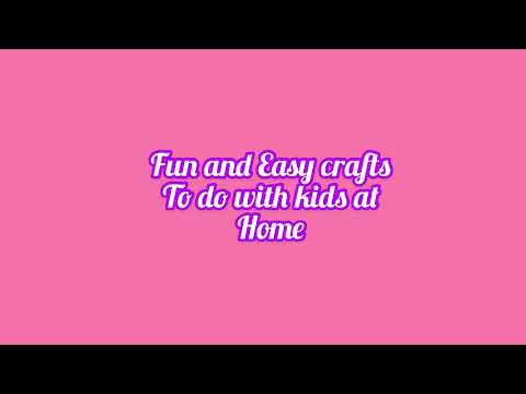 fun-and-easy-crafts-to-do-with-kids-at-home