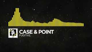 [Electro] - Case & Point - Fugitive [1 HOUR VERSION]