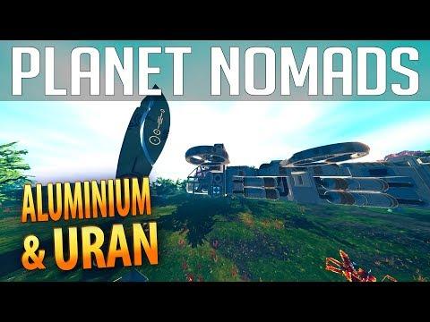 PLANET NOMADS #014 | Aluminium & Uran | Gameplay German Deutsch