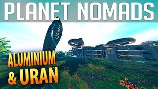 PLANET NOMADS #014 | Aluminium & Uran | Gameplay German Deutsch thumbnail