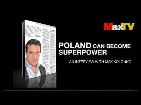 Poland Superpower - Polska może być supermocarstwem - Max Kolonko Mówi Jak Jest