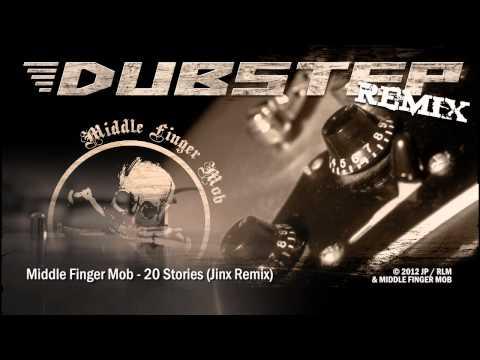Middle Finger Mob - 20 Stories (Jinx Remix) [Rock vs Dubstep]