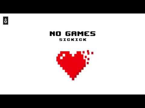 """Sickick - """"No Games"""" (Fr⍉nts Remix)"""