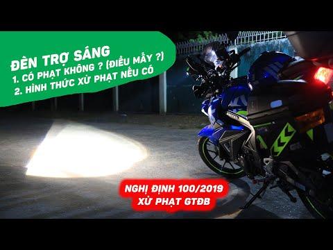 Xe mô tô gắn đèn trợ sáng có bị CSGT phạt không ? Mới nhất 2020 (NĐ 100/2019/NĐ-CP)