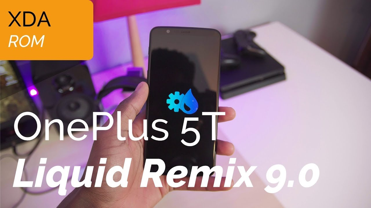 Liquid Remix 9 0 on the OnePlus 5T