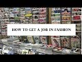 How to get a Job in the Fashion Industry in NYC