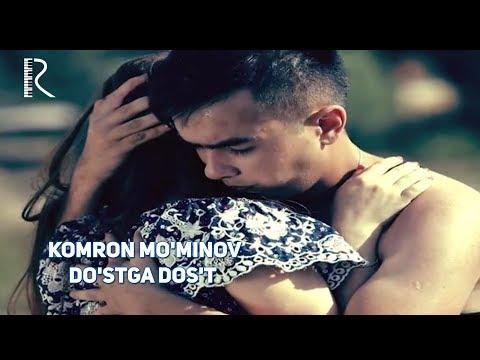 Komron Mo'minov - Do'stga dos't   Камрон Муминов - Дустга дуст