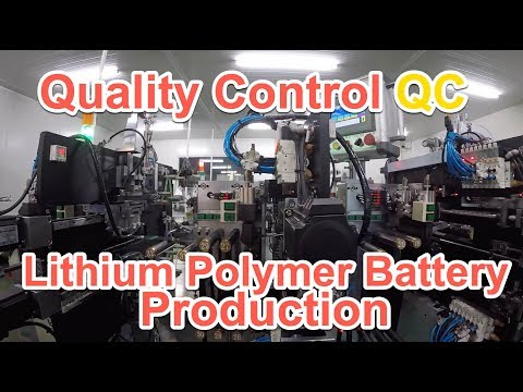 Quality Control (QC) of Lithium Polymer Battery Production