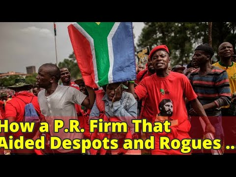 How a P.R. Firm That Aided Despots and Rogues Met Its End in South Africa