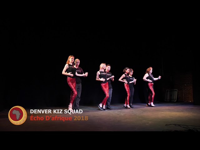 Denver Kiz Squad - Urban Kiz Performance  Écho D'afrique 2018
