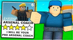 I HIRED A PRO ARSENAL COACH TO TRAIN ME. (ROBLOX)