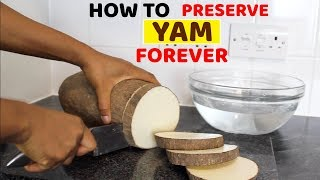 How to store or preserve yam for as long as you wish • Frozen Yam