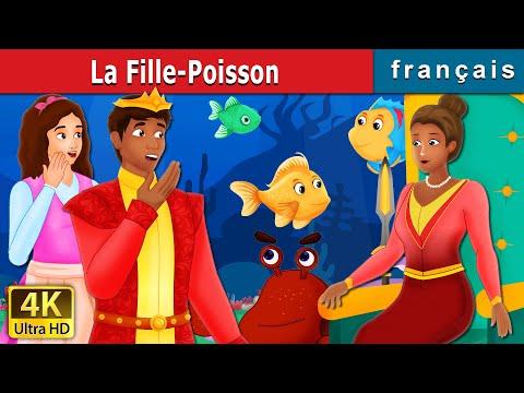 la-fille-poisson-|-the-girl-fish-story-|-contes-de-fées-français