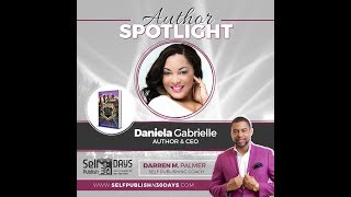 "Author Spotlight Edition: ""Life in the Faith Lane"" Darren M. Palmer Interviews Daniela Gabrielle"