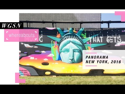 WGSN Whereabouts: Panorama NYC 2016
