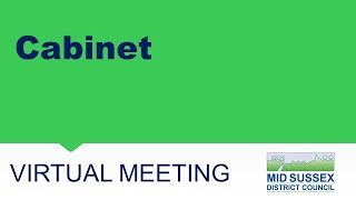 This is a meeting of Mid Sussex District Council's Cabinet.  The agenda and papers are available...