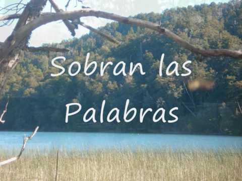 Sobran las palabras-Jose Larralde