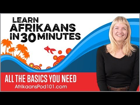 Learn Afrikaans in 30 Minutes ALL the Basics You Need