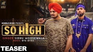 Teaser So High Sidhu Moose Wala Humble Music Full