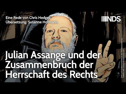 Julian Assange und der Zusammenbruch der Herrschaft des Rechts   Eine Rede von von Chris Hedges
