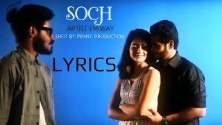 Emiway SOCH LYRICS |  Full Song | 2016