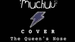 Muchuu - The Queen's Nose Hyperballad - Bjork cover