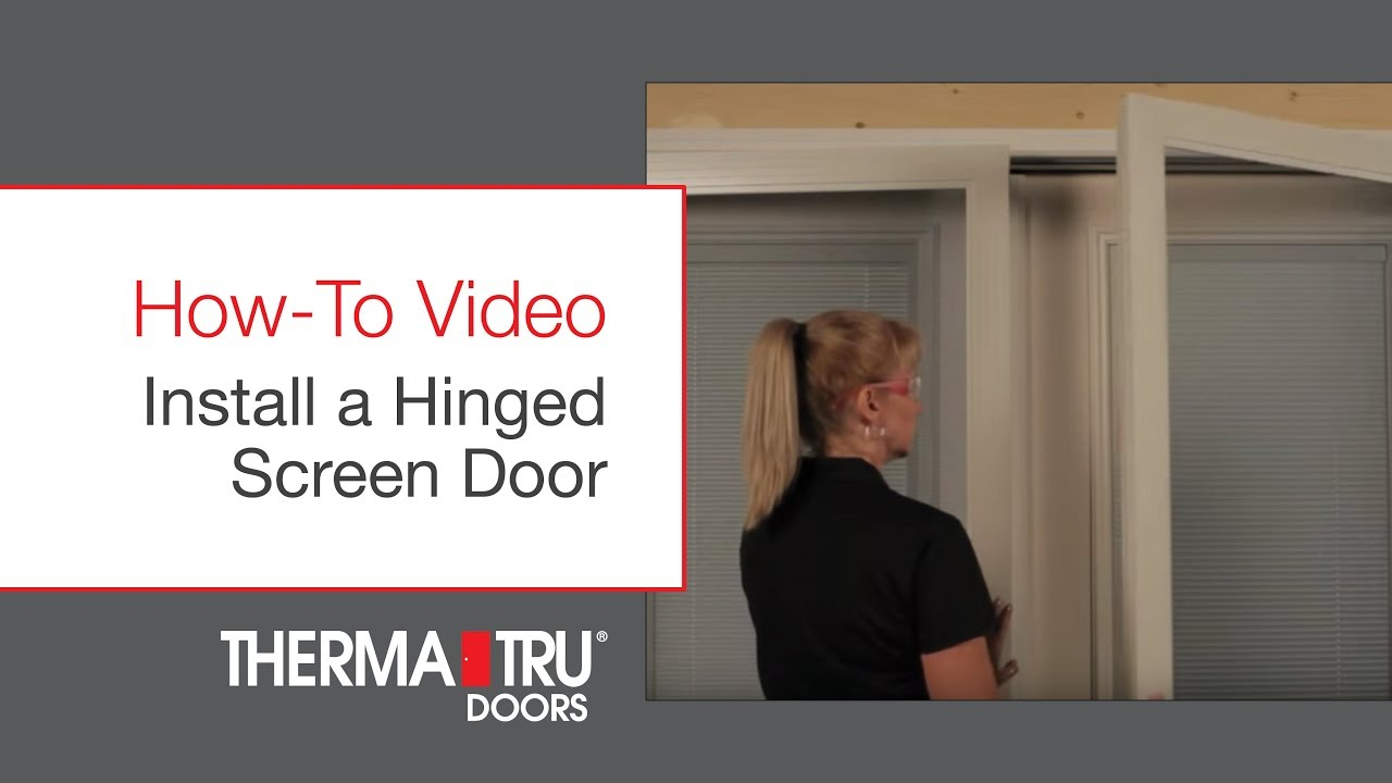 How-To Install a Hinged Screen Door