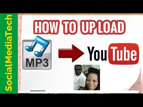 How To Upload Large Mp3 On YouTube