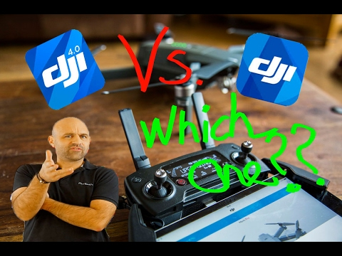 DJI Go app vs DJI GO 4 app  Which ONE to USE ?????? - YouTube