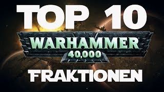Top 10   Warhammer 40k Fraktionen