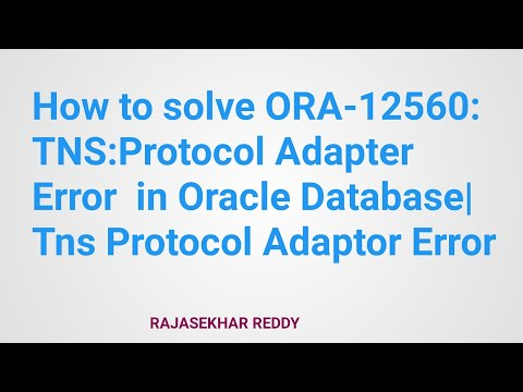 How to solve ORA-12560: TNS:Protocol Adapter Error  in Oracle Database| Tns Protocol Adaptor Error