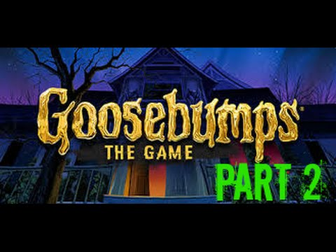 Goosebumps The Game Part 2 Haunted House Xbox One
