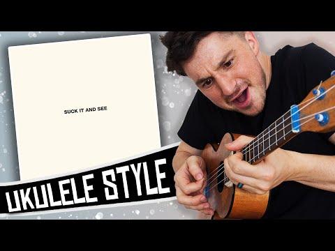 [ Arctic Monkeys ] Suck It And See - Ukulele Medley Mp3