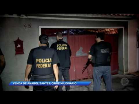 PF faz megaoperação e prende criminosos envolvidos na venda de anabolizante