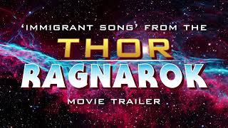 THOR RAGNAROK: Trailer Music [Led Zeppelin - Immigrant Song] [2017]