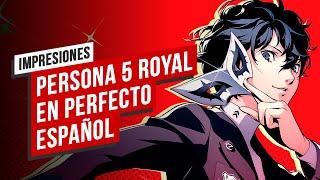 Persona 5: Royal en perfecto español, Impresiones