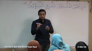 02: Kelas Bahasa Arab Al-Quran (Lanjutan): Ustaz Hanif Shafie (3Dis16)