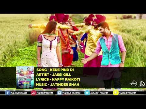 Kede Pind Di | Oh Yaara Ainvayi Ainvayi Lut Gaya | Jassi Gill | Gauhar Khan | Full Audio Song