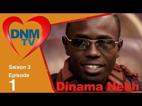 Dinama Nekh - saison 3 - épisode 1