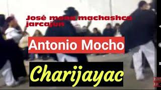 Sanjuanito Antonio Mocho (letra) Charijayac