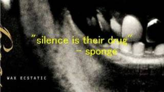 Watch Sponge Silence Is Their Drug video