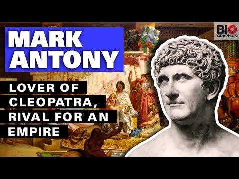 Mark Antony: Lover of Cleopatra, Rival for an Empire