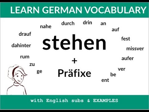 Learn the verb stehen and its prefixes das verb stehen for Innendekoration tagerwilen