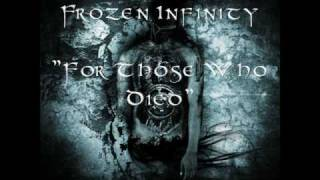 Frozen Infinity - For Those Who Died