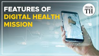 All about India's new Digital Health Mission