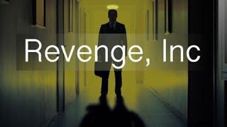 Revenge, Inc