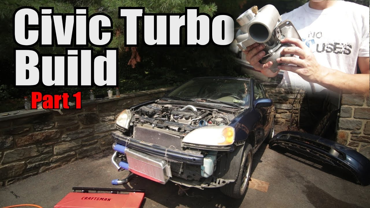 Budget Civic Ebay Turbo Kit Install Part 1