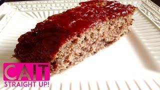 Homemade Meatloaf Recipe: Best Recipe From Scratch | Cait Straight Up