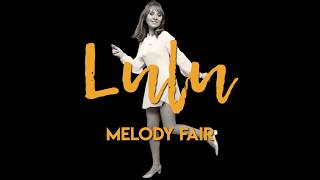 Lulu - Melody Fair (Official Lyric Video)